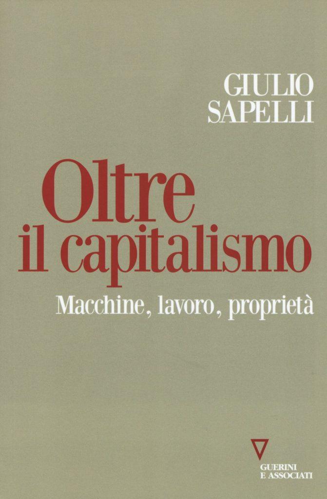 Oltre il capitalismo di Giulio Sapelli