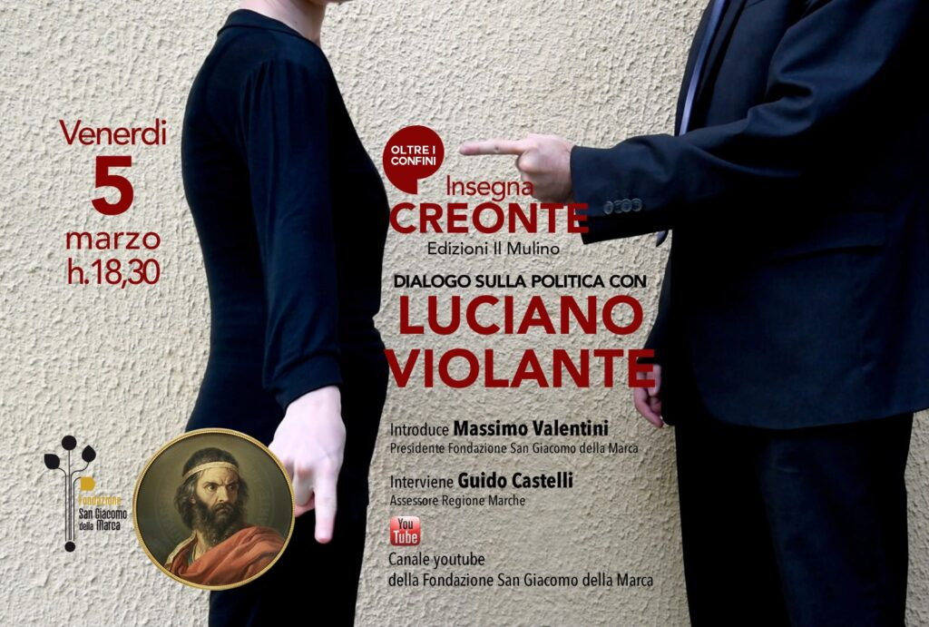 Insegna Creonte: dialogo sulla politica con Luciano Violante – il video del convegno
